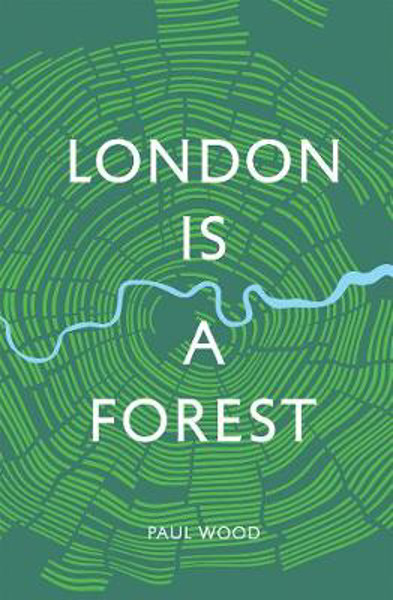 Picture of London is a Forest