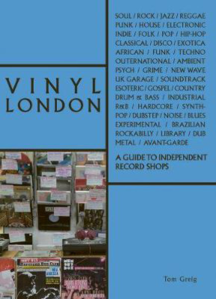 Picture of Vinyl London: A Guide to Independent Record Shops