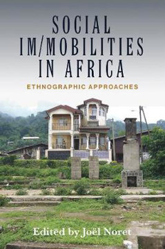 Picture of Social Im/mobilities in Africa: Ethnographic Approaches