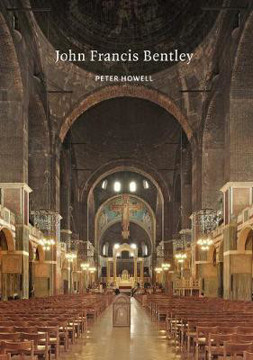 Picture of John Francis Bentley: Architect of Westminster Cathedral