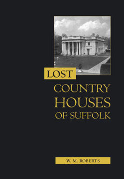 Picture of Lost Country Houses of Suffolk