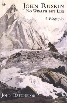 Picture of John Ruskin: No Wealth But Life