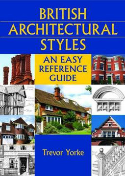 Picture of British Architectural Styles: An Easy Reference Guide