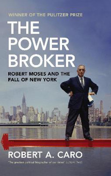 Picture of The Power Broker: Robert Moses and the Fall of New York