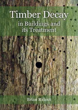 Picture of Timber Decay in Buildings and its Treatment