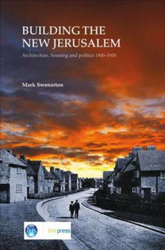 Picture of Building the New Jerusalem: Architecture, Housing and Politics 1900-1930 (EP 82)