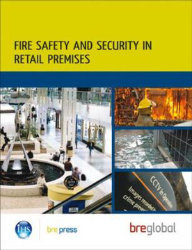 Picture of Fire Safety and Security in Retail Premises: A Practical Guide for Owners, Managers and Responsible Persons (BR 508)