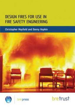 Picture of Design Fires for Use in Fire Safety Engineering: (FB 29)