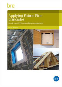 Picture of Applying fabric first principles to comply with energy efficiency requirements in dwellings