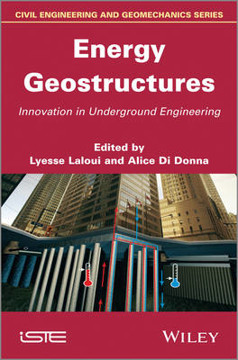 Picture of Energy Geostructures: Innovation in Underground Engineering