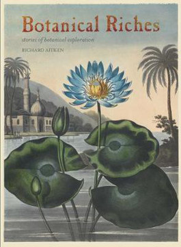 Picture of Botanical Riches: Stories of Botanical Exploration
