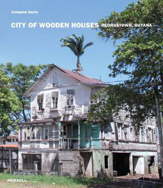 Picture of City of Wooden Houses: Georgetown, Guyana