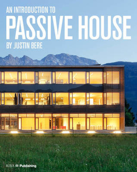 Picture of An Introduction to Passive House: Building for the Future
