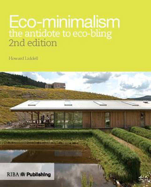 Picture of Eco-minimalism (2nd edition): the antidote to eco-bling