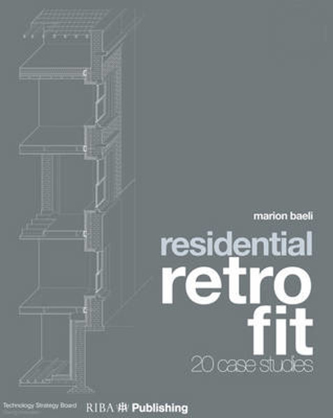 Picture of Residential Retrofit: 20 Case Studies