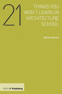 Picture of 21 Things You Won't Learn in Architecture School