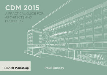 Picture of CDM 2015: A Practical Guide for Architects and Designers