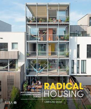 Picture of Radical Housing: Designing multi-generational and co-living housing for all