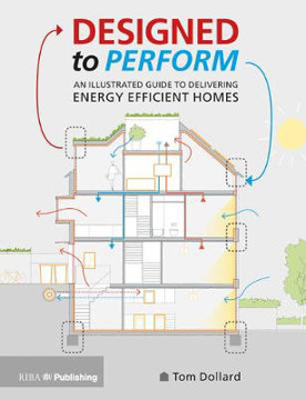 Picture of Designed to Perform: An Illustrated Guide to Delivering Energy Efficient Homes