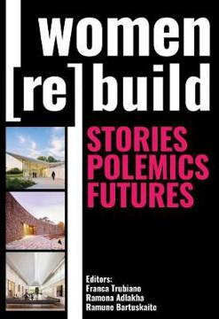 Picture of Women (Re)Build: Stories, Polemics, Futures