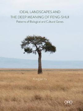 Picture of Ideal Landscapes the Deep Meaning of Feng-Shui: Patterns of Biological and Cultural Genes