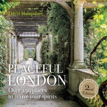 Picture of Peace Peaceful London: Over 250 places to revive your spirits