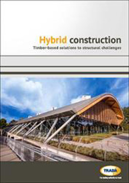 Picture of Hybrid Construction - Timber Based Solutions to Structural Challenges