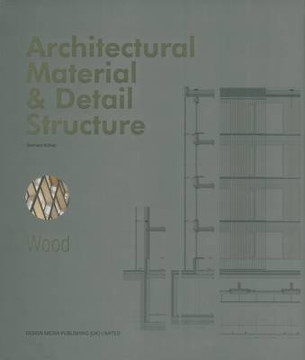 Picture of Architectural Material & Detail Structure: Wood