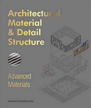 Picture of Architectural Material & Detail Structure: Advanced Materials