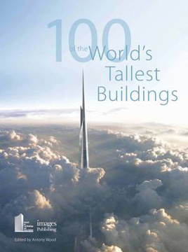 Picture of 100 of the World's Tallest Buildings