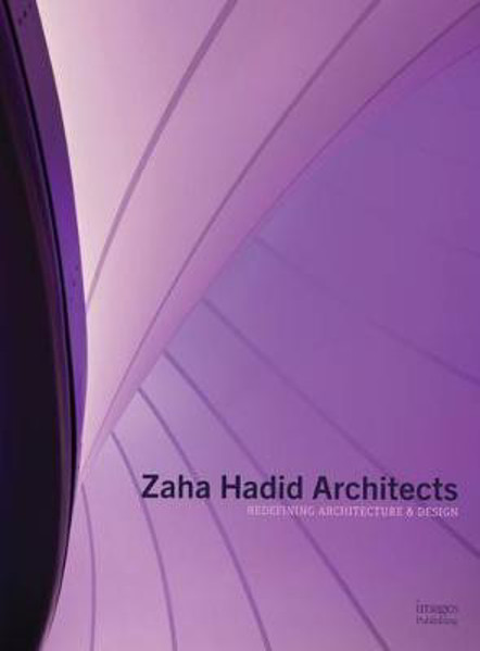 Picture of Zaha Hadid Architects: Redefining Architecture and Design