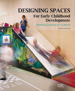 Picture of Designing Spaces for Early Childhood Development: Sparking Learning & Creativity