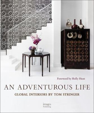 Picture of An Adventurous Life: Global Interiors by Tom Stringer