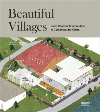 Picture of Beautiful Villages: Rural Construction Practice in Contemporary China