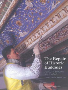 Picture of The Repair of Historic Buildings: Advice on principles and methods