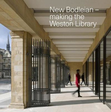 Picture of New Bodleian - Making the Weston Library