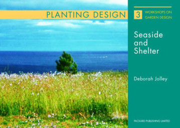 Picture of Planting and Design for Seaside and Shelter