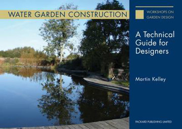 Picture of Water Garden Construction: A Technical Guide for Designers: 2015