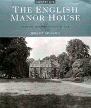"""Picture of The English Manor House: From the Archives of """"Country Life"""""""