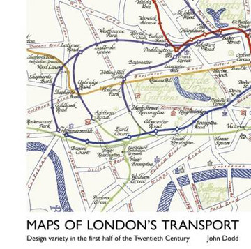 Picture of Maps of London's Transport: Design Variety in the First Half of the Twentieth Century