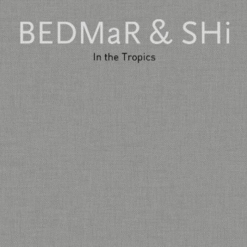 Picture of BEDMaR & Shi (Slipcase ): In the Tropics