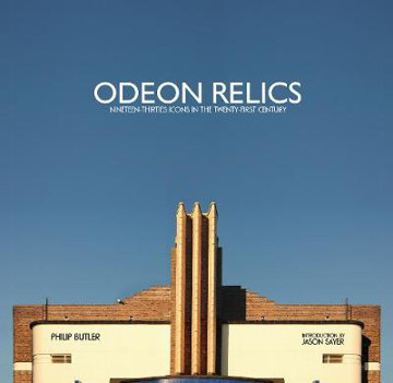 Picture of Odeon Relics: Nineteen-Thirties Icons in the Twenty-First Century: 2019