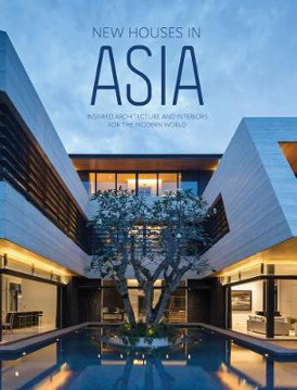 Picture of New Houses in Asia: Inspired Architecture and Interiors for the Modern World
