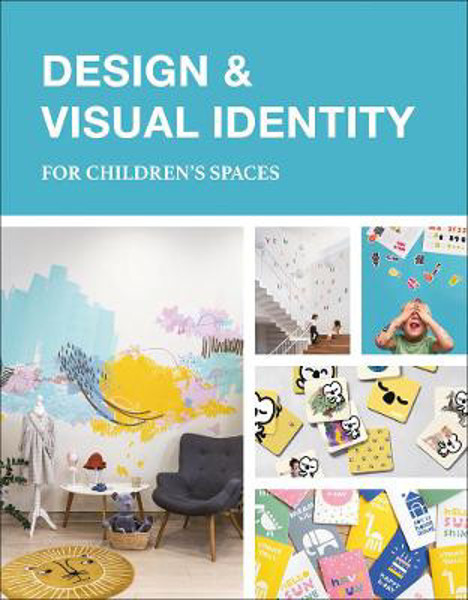 Picture of Design & Visual Identity for Children's Spaces