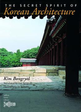 Picture of The Secret Spirit of Korean Architecture