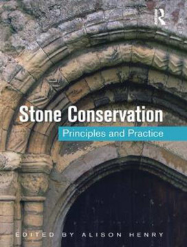 Picture of Stone Conservation: Principles and Practice