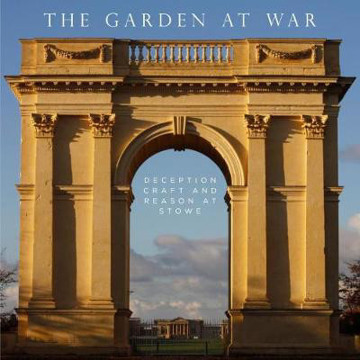 Picture of Garden at War: Deception, Craft and Reason at Stowe