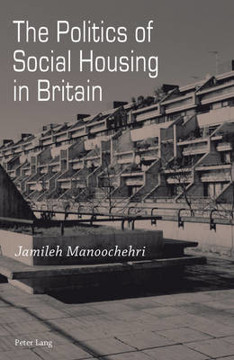 Picture of The Politics of Social Housing in Britain