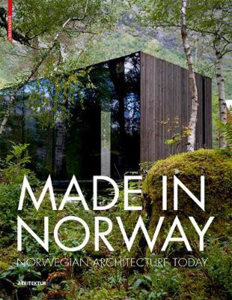 Picture of Made in Norway: Norwegian Architecture Today