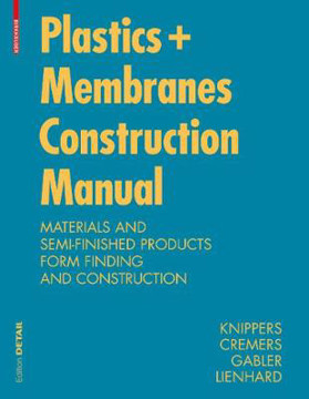 Picture of Construction Manual for Polymers + Membranes: Materials, Semi-finished Products, Form Finding, Design